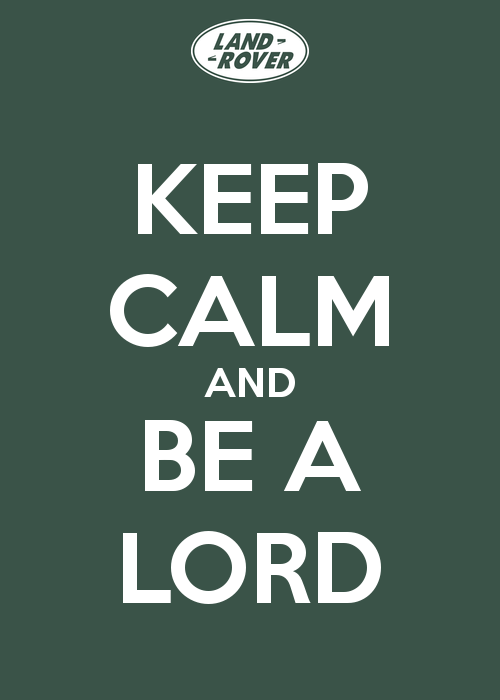 keep-calm-and-be-a-lord-8
